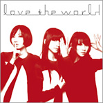 Perfume / love the world(初回限定盤/CD+DVD)
