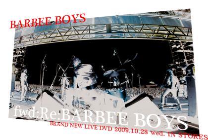 fwd: Re: BARBEE BOYS 【DVD】
