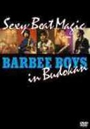 『BARBEE BOYS in 武道館 Sexy Beat Magic』(¥3,990(税込))