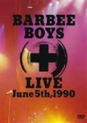 BARBEE BOYS LIVE June 5th,1990/バービーボーイズ[DVD]